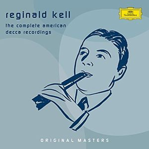 Reginald Kell - The Complete American Decca Recordings by Various Artists