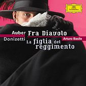 Play & Download Auber: Fra Diavolo / Donizetti: La Figlia Del Reggimento by Various Artists | Napster