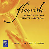 Flourish: Heroic Music for Trumpet and Organ von Various Artists