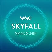 Nano Chip by Skyfall