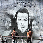 Play & Download Afterthought by Surface | Napster