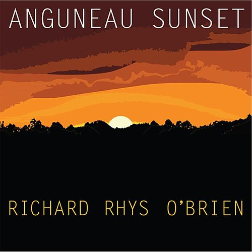 Play & Download Anguneau Sunset by Richard Rhys O'Brien | Napster