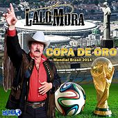 Play & Download Copa de Oro by Lalo Mora | Napster