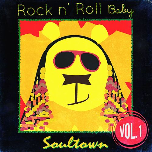 Play & Download Rock n' Roll Baby: Soultown, Vol. 1 by Rock N' Roll Baby Lullaby Ensemble | Napster