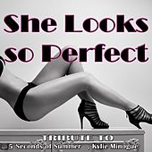 Play & Download She Looks so Perfect: Tribute to 5 Seconds of Summer, Kylie Minogue by Various Artists | Napster
