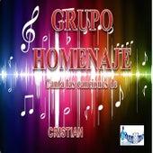 Play & Download Canta Las Canciones De Cristian by Grupo Homenaje | Napster