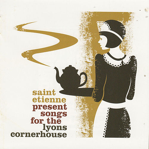Play & Download St Etienne Presents Lyons Cornerhouse by Various Artists | Napster