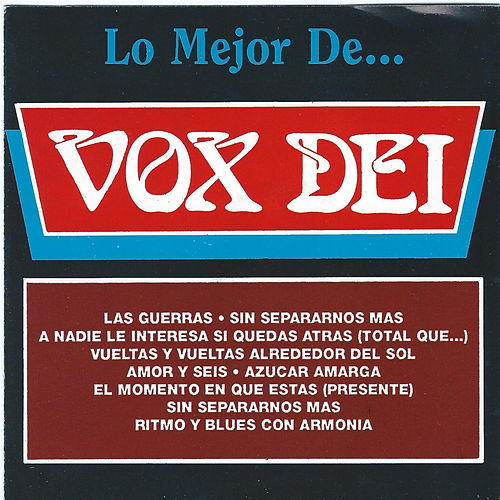Play & Download Lo Mejor De... by Vox Dei | Napster