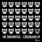 Screenland EP by The Timewriter