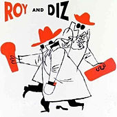 Play & Download Complete Roy and Diz Sessions (feat. Oscar Peterson) by Roy Eldridge | Napster