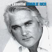 Play & Download Feel Like Going Home: The Essential Charlie Rich by Charlie Rich | Napster