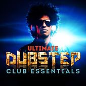 Play & Download Ultimate DUBSTEP Club Essentials (The Very Best of Dub Step Anthems) by Various Artists | Napster