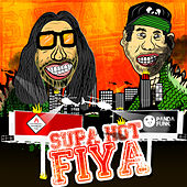Supa Hot Fiya by Tommie Sunshine