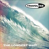 Play & Download The Longest Wait by Travoltas | Napster