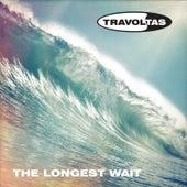 The Longest Wait by Travoltas