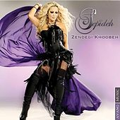 Play & Download Zendegi Khoobeh by Sepideh | Napster
