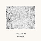 Deceive (feat. Sune Rose Wagner) by Trentemøller