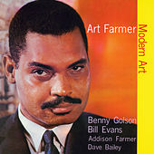 Play & Download Modern Art (feat. Bill Evans, Benny Golson, Addison Farmer & Dave Bailey) [Bonus Track Version] by Art Farmer | Napster