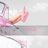 Cool Cafe Lounge by Various Artists