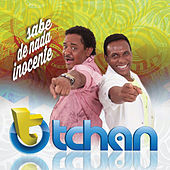 Play & Download Sabe de Nada, Inocente by É O Tchan | Napster