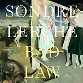 Play & Download Bad Law by Sondre Lerche | Napster