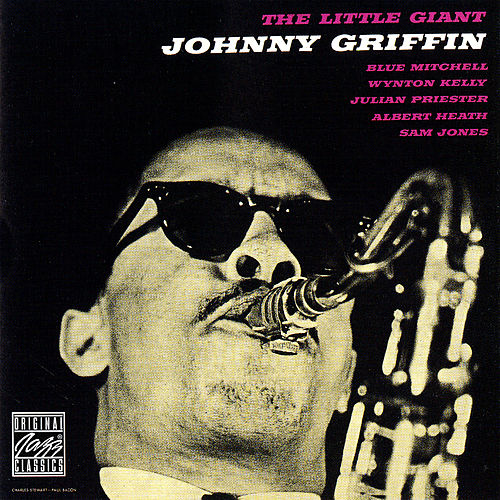 Play & Download The Little Giant by Johnny Griffin | Napster