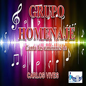Play & Download Canta Las Canciones De Carlos Vives by Grupo Homenaje | Napster