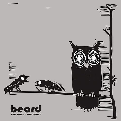 Play & Download The Twin & the Beast by The Beard | Napster