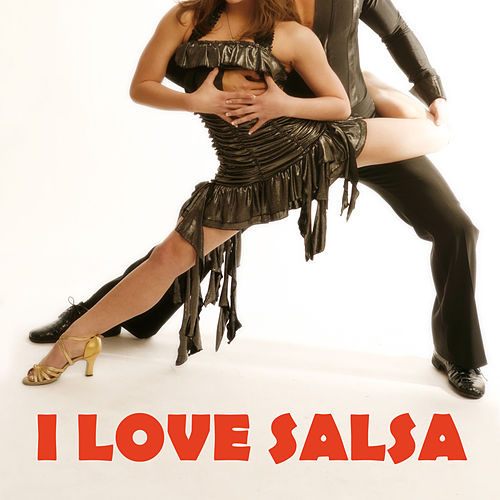 Play & Download I Love Salsa by Various Artists | Napster