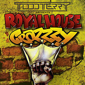 Crazzzy (Todd Terry Presents Royal House) by Royal House