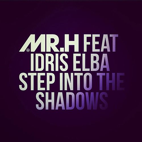 Play & Download Step Into the Shadows by Mr Hudson | Napster