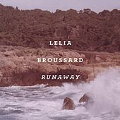 Runaway by Lelia Broussard