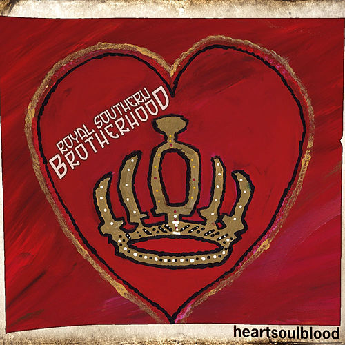 Play & Download Heartsoulblood by Royal Southern Brotherhood | Napster