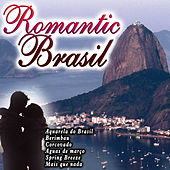 Play & Download Romantic Brasil by Various Artists | Napster