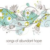 Songs of Abundant Hope, Vol. 1 by Various Artists