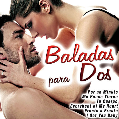 Play & Download Baladas para Dos by Various Artists | Napster