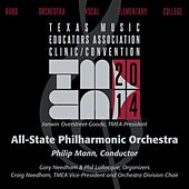 Play & Download 2014 Texas Music Educators Association (TMEA): All-State Philharmonic Orchestra by Texas All-State Philharmonic Orchestra | Napster