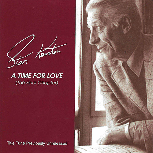 A Time For Love by Stan Kenton