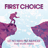 Play & Download Let No Man Put Asunder by First Choice | Napster