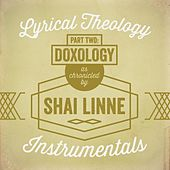Play & Download Lyrical Theology, Pt. 2: Doxology Instrumentals by Shai Linne | Napster