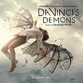 Play & Download Da Vinci's Demons - Season 2 (Original Television Soundtrack) by Bear McCreary | Napster