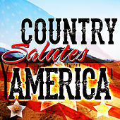 Play & Download Country Salutes America by Various Artists | Napster