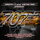 Johnny Z and Young DRU present 707 the Sequel by Various Artists