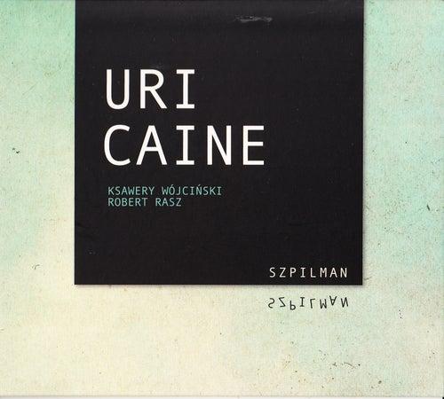 Szpilman - Live by Uri Caine