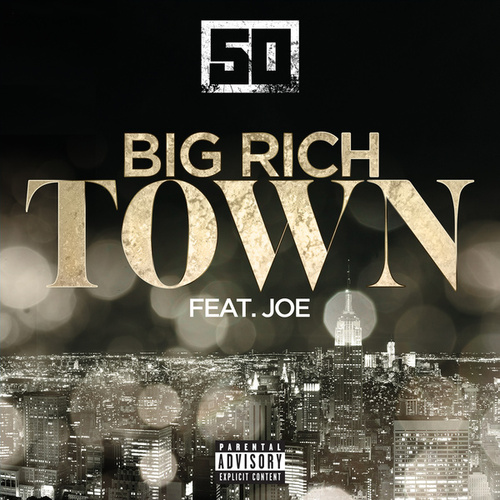 Play & Download Big Rich Town by 50 Cent | Napster