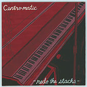 Play & Download Redo the Stacks by Centro-Matic | Napster