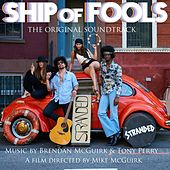 Play & Download Ship of Fools (Original Soundtrack) by Stranded | Napster
