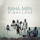 Night & Day by Baha Men