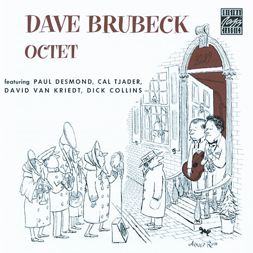 Play & Download Dave Brubeck Octet by Dave Brubeck | Napster