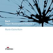 Play & Download Bach, JS : Organ Masterpieces Vol.2 (-  Elatus) by Marie-Claire Alain | Napster